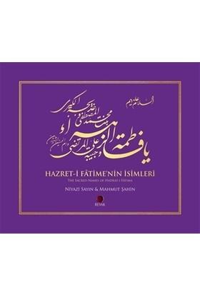 Hazret-i Fatime'nin İsimleri / The Sacred Names of Hadrat-i Fatima