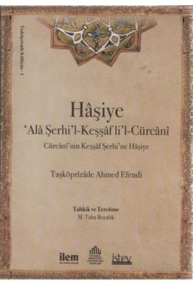 Haşiye Ala Şerhil-Keşşaf lil-Cürcani