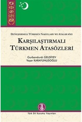 Karşılaştırmalı Türkmen Atasözleri