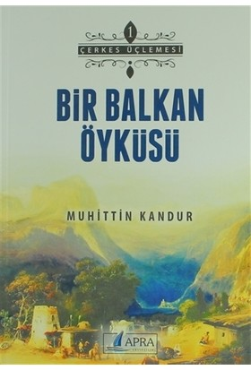 Bir Balkan Öyküsü