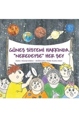 Güneş Sistemi Hakkında Neredeyse Her Şey