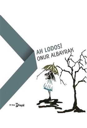 Ah Lodos!