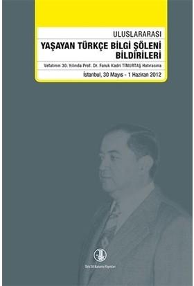 Yaşayan Türkçe Bilgi Şöleni Bildirileri 30 Mayıs - 1 Haziran 2012