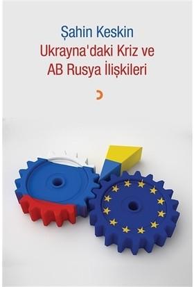 Ukrayna'daki Kriz ve AB Rusya İlişkileri
