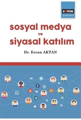 Sosyal Medya ve Siyasal Katılım