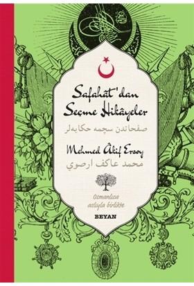 Safahat'dan Seçme Hikayeler - 2 (Osmanlıca-Türkçe)
