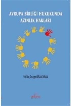 Avrupa Birliği Hukukunda Azınlık Hakları