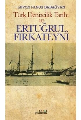 Türk Denizcilik Tarihi ve Ertuğrul Fırkateyni