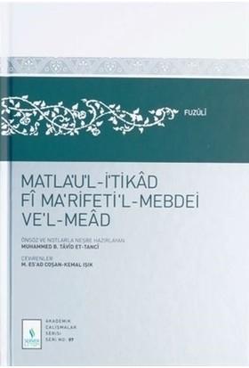 Matla'ul-İtikad Fi Na'rifeti'l-Mebdei ve'l-Mead