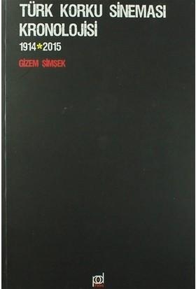 Türk Korku Sineması Kronolojisi 1914 - 2015