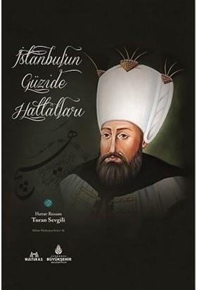 İstanbul'un Güzide Hattatları