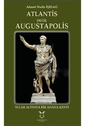Atlantis Değil Augustapolis