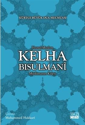 Kelha Bisulmani - Kürtçe Büyük Dua Mecmuası