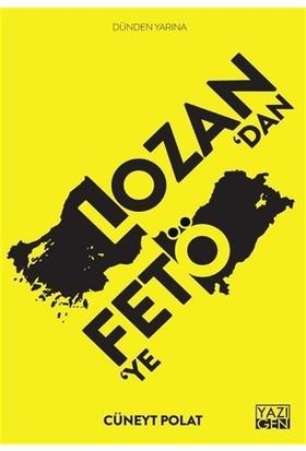 Lozan'dan FETÖ'ye