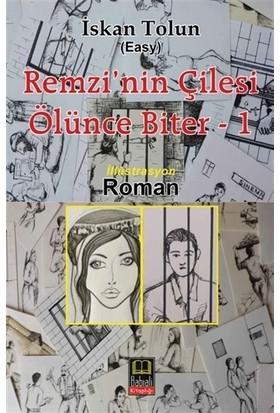 Remzi'nin Çilesi Ölünce Biter 1