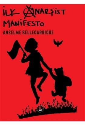 İlk Anarşist Manifesto