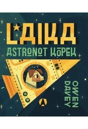 Laika, Astronot Köpek