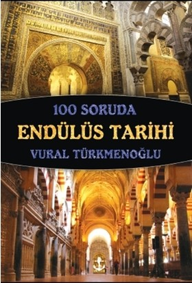 100 Soruda Endülüs Tarihi