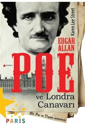 Edgar Allan Poe ve Londra Canavarı