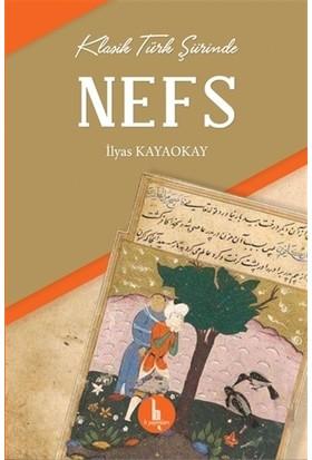 Klasik Türk Şiirinde Nefs