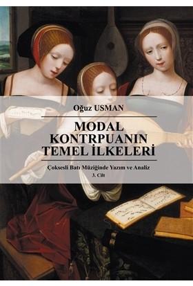 Çok Sesli Batı Müziğinde Yazım ve Analiz Cilt 3: Modal Kontrpuanın Temel İlkeleri