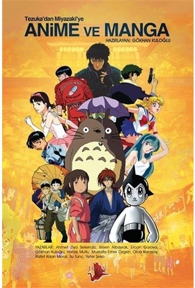 Tezuka'dan Miyazaki'ye Anime ve Manga