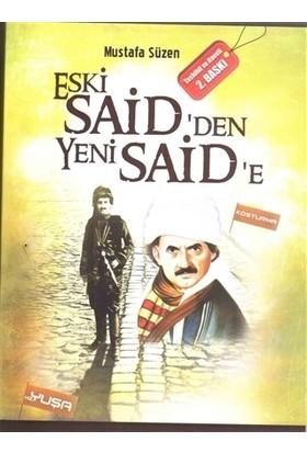 Eski Said'den Yeni Said'e