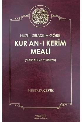Nüzul Sırasına Göre Kur'an'ı Kerim Meali