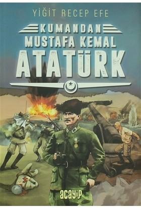 Mustafa Kemal Atatürk: Kumandan 2