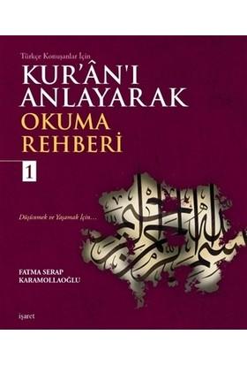 Kur'an'ı Anlayarak Okuma Rehberi - 1