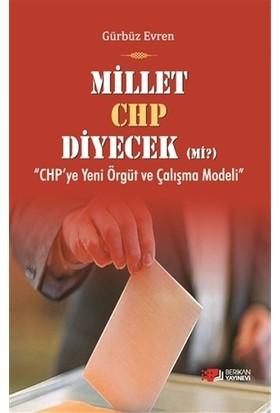 Millet CHP Diyecek Mi ?