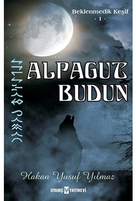 Alpagut Budun - Beklenmedik Keşif 1