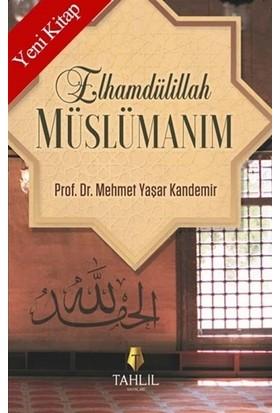 Elhamdülillah Müslümanım