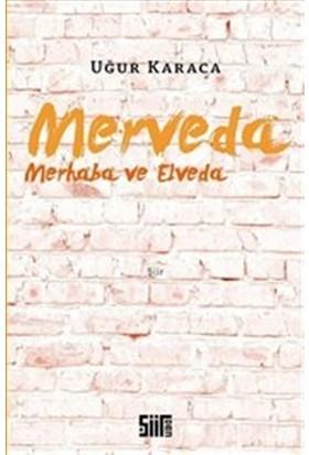 Merveda - Merhaba ve Elveda