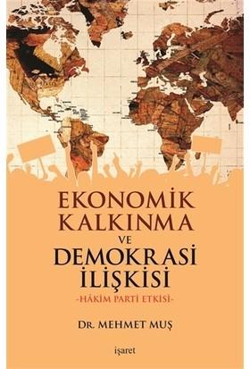Ekonomik Kalkınma ve Demokrasi İlişkisi