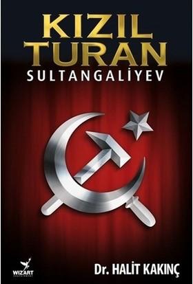 Kızıl Turan - Sultangaliyev
