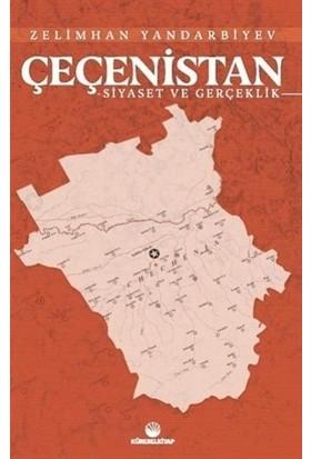 Çeçenistan - Siyaset ve Gerçeklik