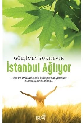 İstanbul Ağlıyor