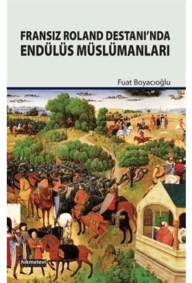 Fransız Roland Destanı'nda Endülüs Müslümanları
