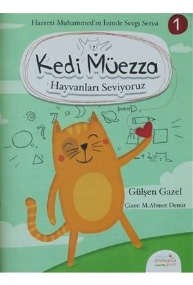 Kedi Müezza - Hayvanları Seviyoruz