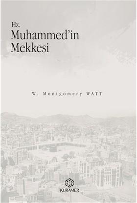 Hz. Muhammed'in Mekkesi