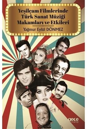 Yeşilçam Filmlerinde Türk Sanat Müziği Makamları ve Etkileri