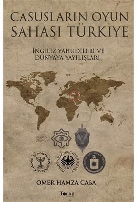 Casusların Oyun Sahası Türkiye