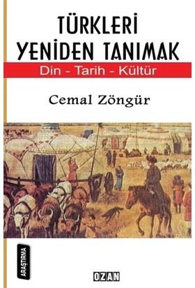 Türkleri Yeniden Tanımak
