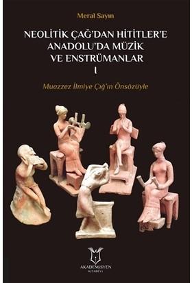 Neolitik Çağ'dan Hititler'e Anadolu'da Müzik ve Enstrümanları 1