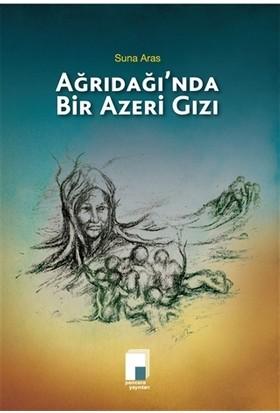 Ağrıdağı'nda Bir Azeri Gızı