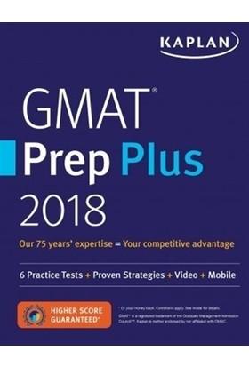 Kaplan GMAT Prep Plus 2018: 6 Practice Tests + Proven Strategies + Online + Video + Mobile