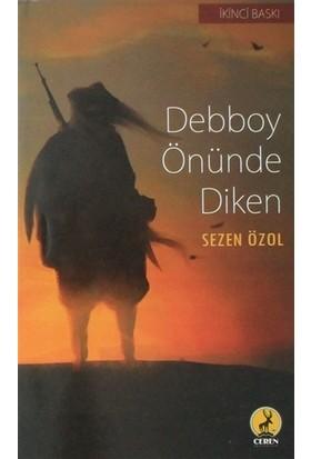 Debboy Önünde Diken