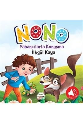 Nono 3 - Yabancılarla Konuşma