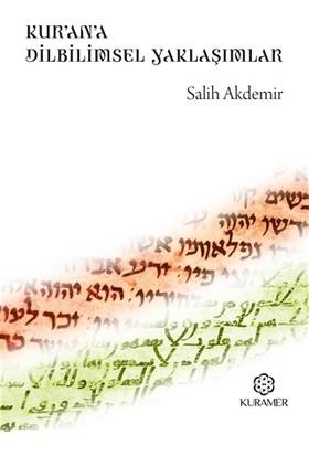 Kur'an'a Dilbilimsel Yaklaşımlar